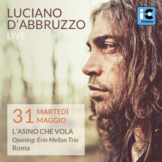 Luciano D'Abbruzzo_Live 31 maggio